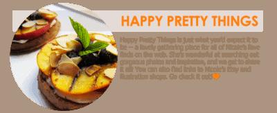 Happy Pretty Things