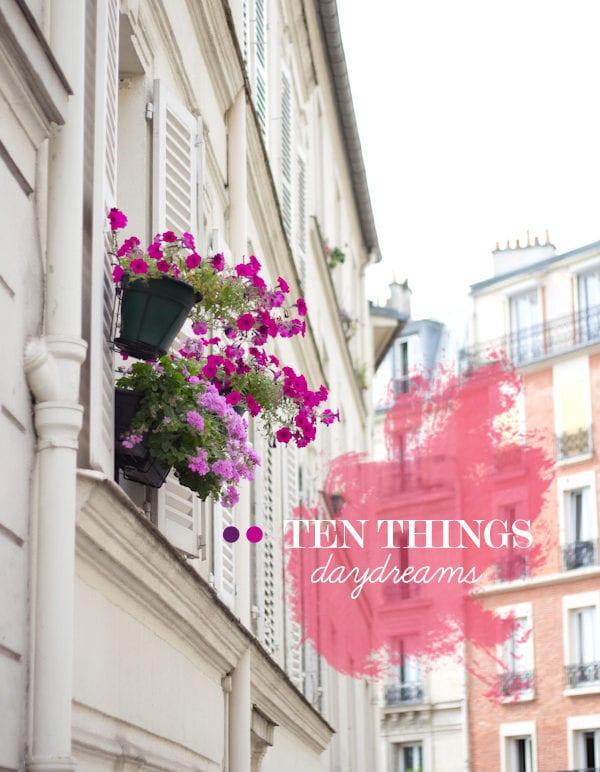 Ten Things: Daydreams thumbnail