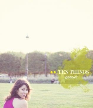 Ten Things: Proud thumbnail