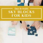 diy sky blocks for kids