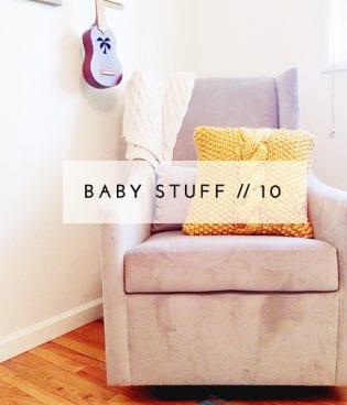 Baby Stuff // 10 thumbnail