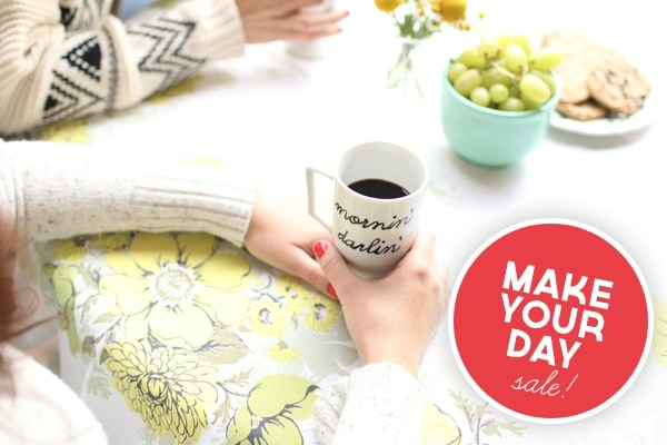 Make Your Day Sale