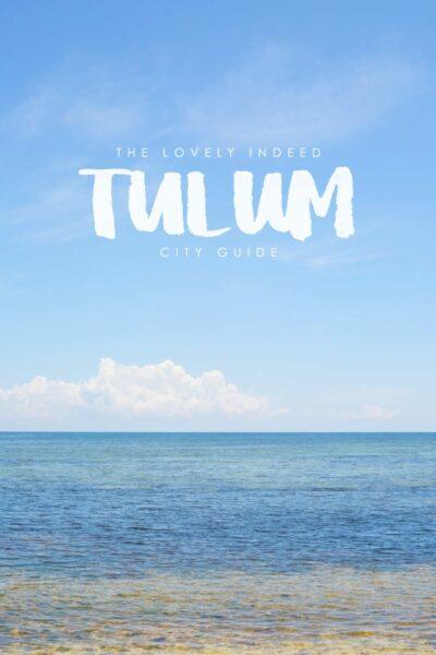 Tulum City Guide