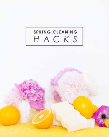 Spring Cleaning Hacks