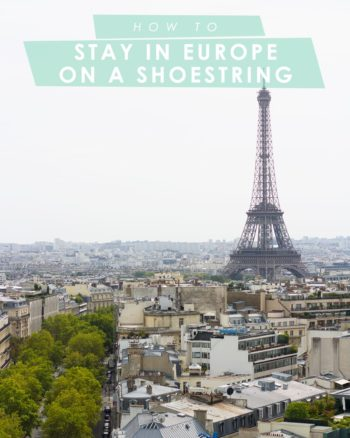 How to Travel to Europe on a Shoestring