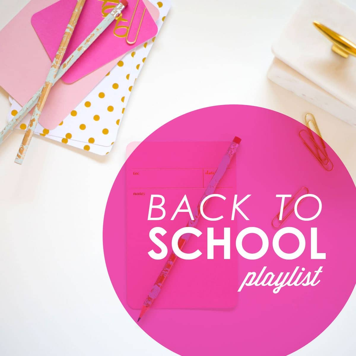 Back to School Playlist