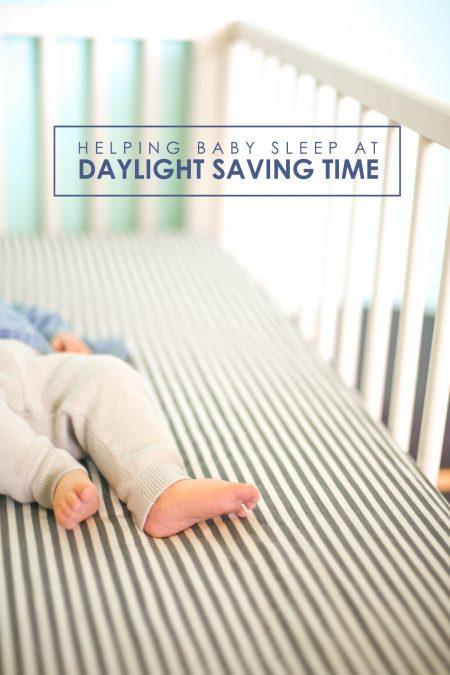 Helping Baby Sleep at Daylight Saving Time