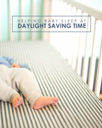 Helping Baby Sleep at Daylight Saving Time