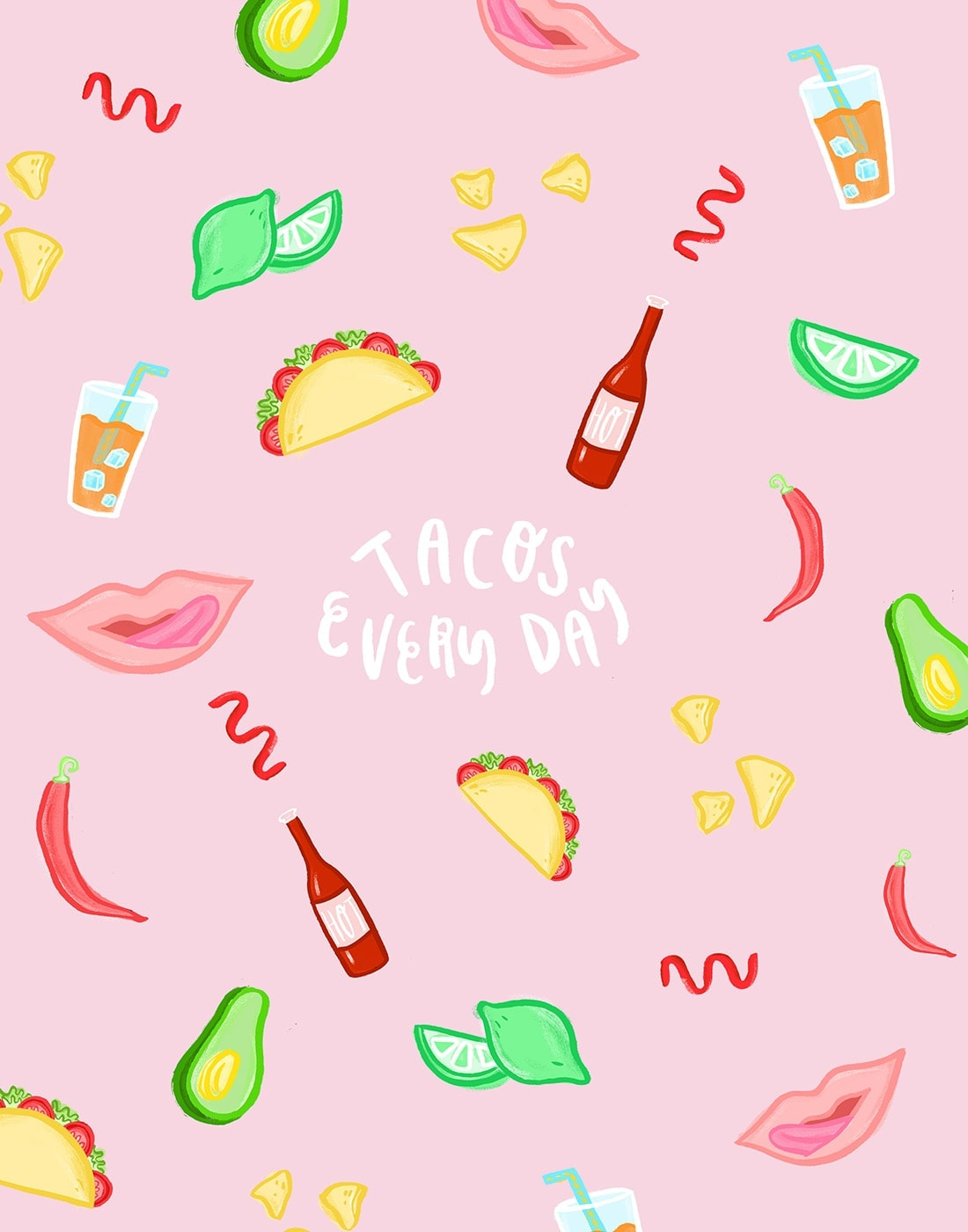 Tacos Every Day