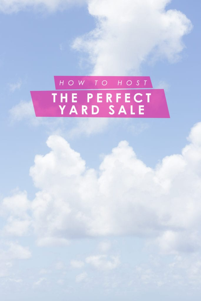 How to host the perfect yard sale