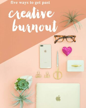Five ways to get past creative burnout