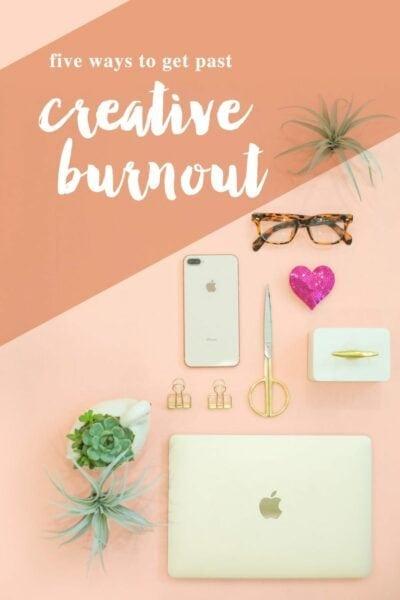 Five ways to get past creative burnout
