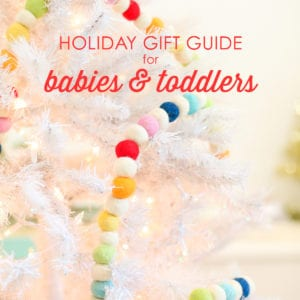 A Holiday Gift Guide for Babies and Toddlers thumbnail
