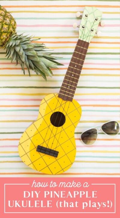 how to make a pineapple ukulele