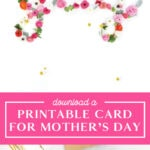 Printable Cards for Mother's Day