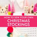 how to make christmas stockings