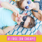 41 Free Activities to Do with Kids