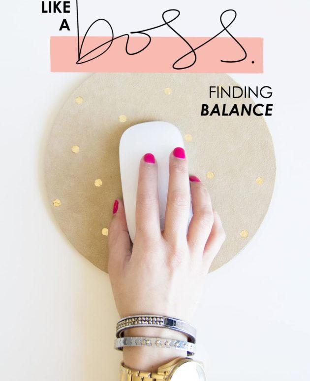 Think Like a Boss // Finding Balance thumbnail