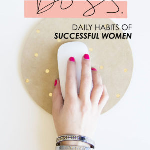 Think Like a Boss // Daily Habits of Successful Women thumbnail