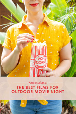 Choose the best films for outdoor movie night
