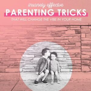 Insanely Effective Parenting Tricks that Will Change the Emotional Vibe of Your Home thumbnail