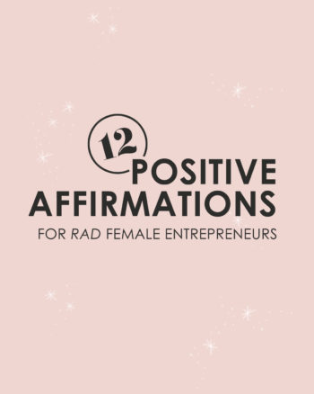 Positive affirmations for female entrepreneurs