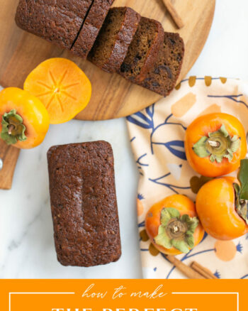 The perfect persimmon bread recipe