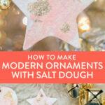 modern salt dough ornaments
