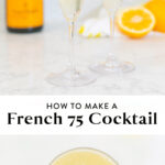 how to make a french 75 cocktail